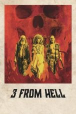 Nonton dan Download Film 3 from Hell (2019) Sub Indo ZenoMovie