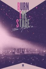 Nonton dan Download Film Burn the Stage: The Movie (2018) Sub Indo ZenoMovie
