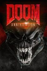 Nonton dan Download Film Doom: Annihilation (2019) Sub Indo ZenoMovie