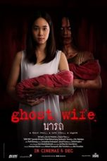 Nonton dan Download Film Ghost Wife (2018) Sub Indo ZenoMovie
