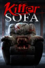 Nonton dan Download Film Killer Sofa (2019) Sub Indo ZenoMovie