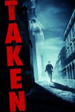Nonton dan Download Film Taken (2008) Sub Indo ZenoMovie