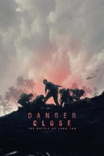 Nonton dan Download Film Danger Close: The Battle of Long Tan (2019) Sub Indo ZenoMovie