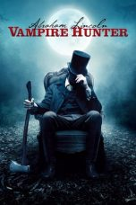 Nonton dan Download Film Abraham Lincoln: Vampire Hunter (2012) Sub Indo ZenoMovie