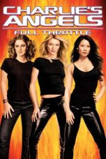 Nonton dan Download Film Charlie's Angels: Full Throttle (2003) Sub Indo ZenoMovie
