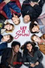 Nonton dan Download Film Let It Snow (2019) Sub Indo ZenoMovie
