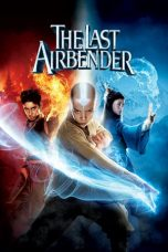 Nonton dan Download Film The Last Airbender (2010) Sub Indo ZenoMovie