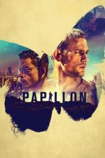 Nonton dan Download Film Papillon (2017) Sub Indo ZenoMovie
