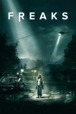 Nonton dan Download Film Freaks (2018) Sub Indo ZenoMovie