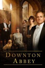 Nonton dan Download Film Downton Abbey (2019) Sub Indo ZenoMovie