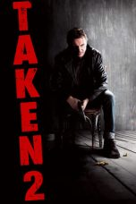 Nonton dan Download Film Taken 2 (2012) Sub Indo ZenoMovie