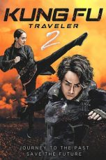Nonton dan Download Film Kung Fu Traveler 2 (2017) Sub Indo ZenoMovie